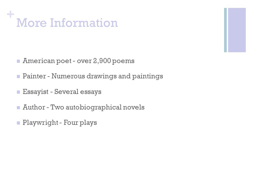 More Information American poet - over 2,900 poems