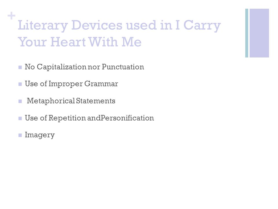 Literary Devices used in I Carry Your Heart With Me