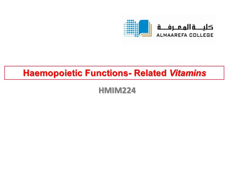 Haemopoietic Functions- Related Vitamins