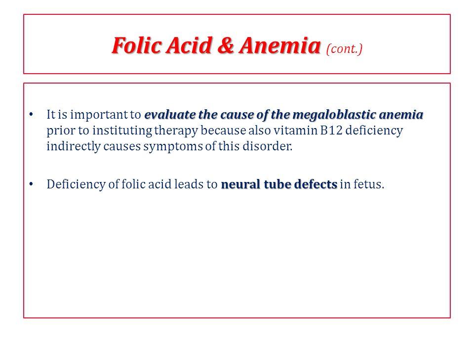 Folic Acid & Anemia (cont.)