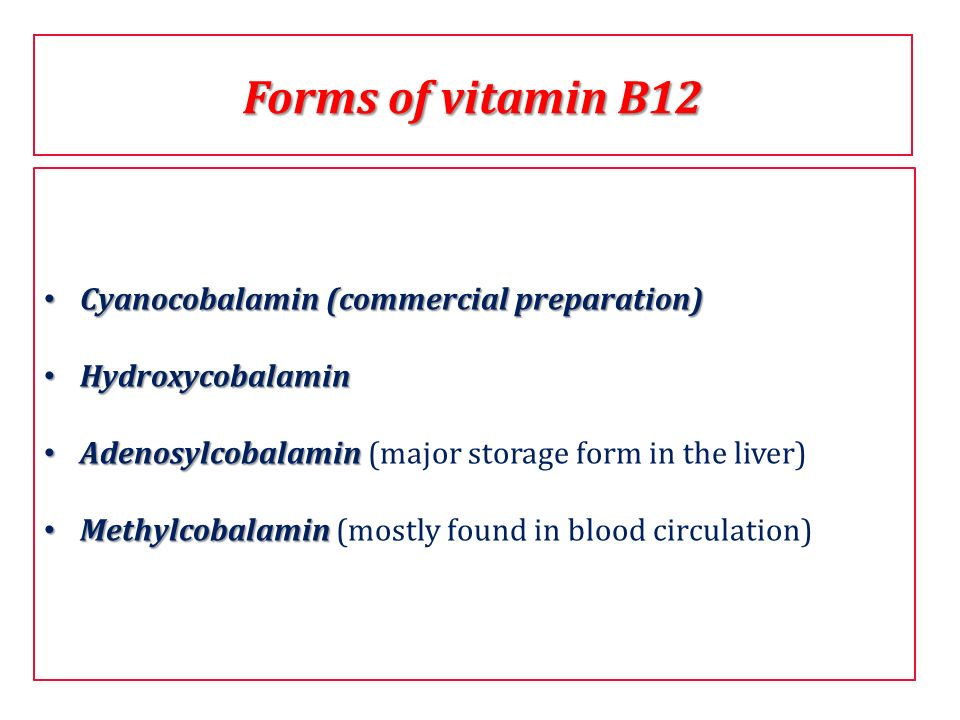 Forms of vitamin B12 Cyanocobalamin (commercial preparation)