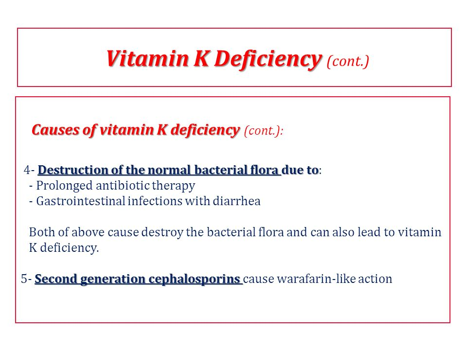 Vitamin K Deficiency (cont.)