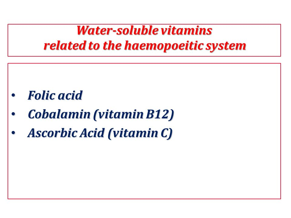 Water-soluble vitamins related to the haemopoeitic system