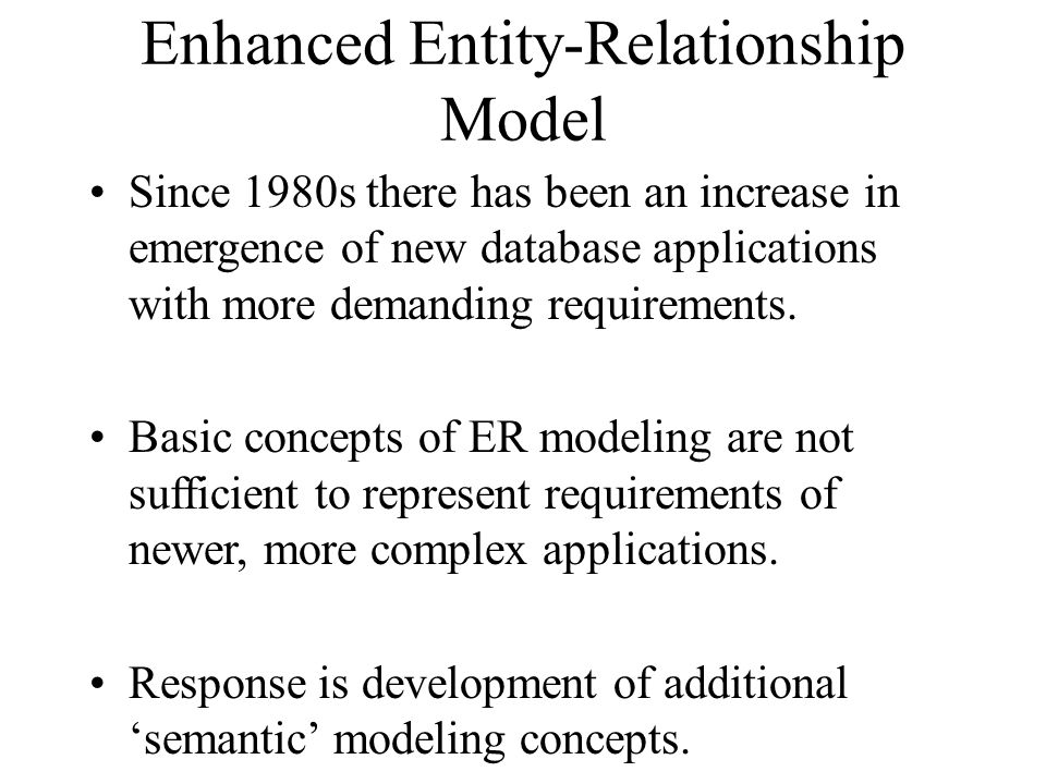 Enhanced Entity-Relationship Model