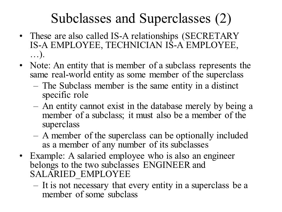 Subclasses and Superclasses (2)