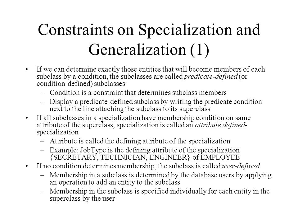 Constraints on Specialization and Generalization (1)