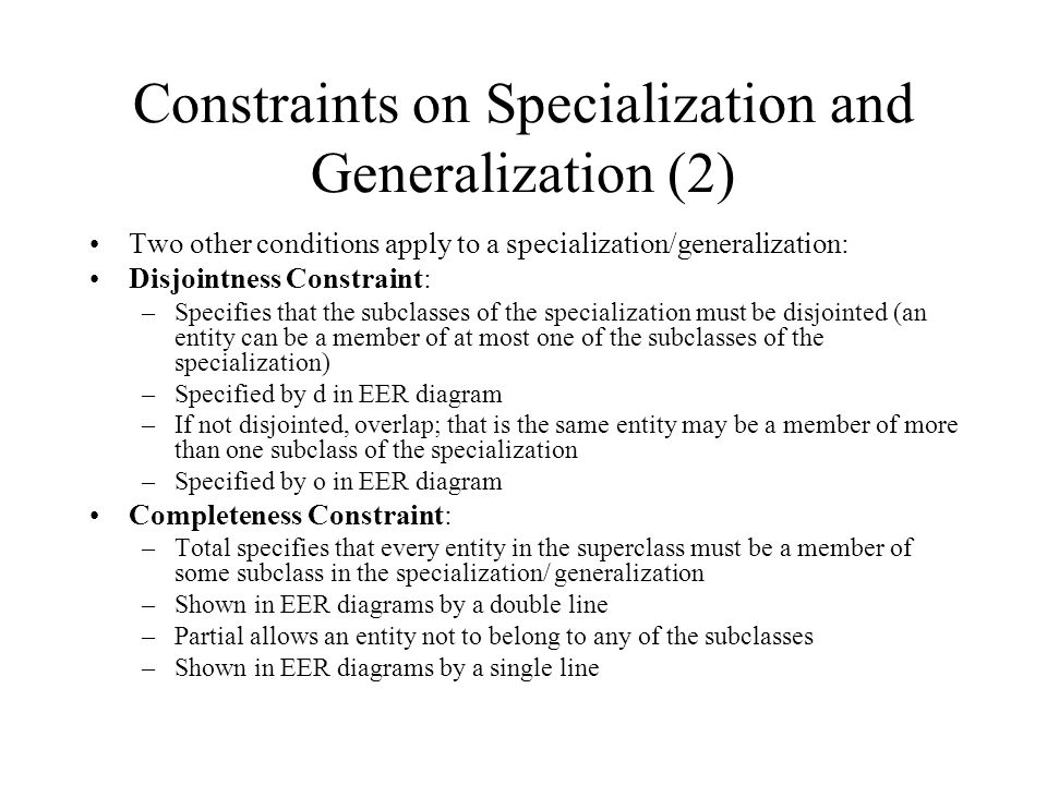 Constraints on Specialization and Generalization (2)