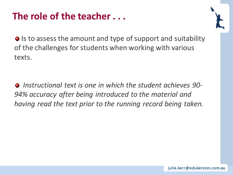 The role of the teacher . . .