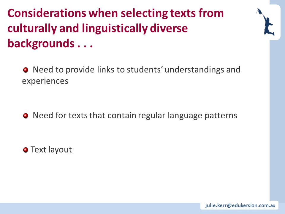 Considerations when selecting texts from culturally and linguistically diverse backgrounds . . .