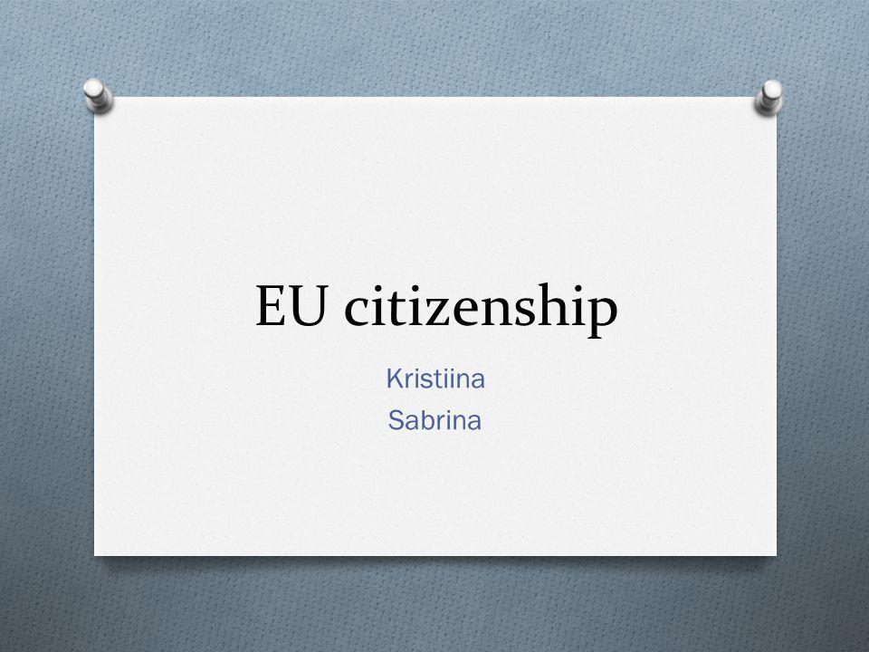 EU citizenship Kristiina Sabrina