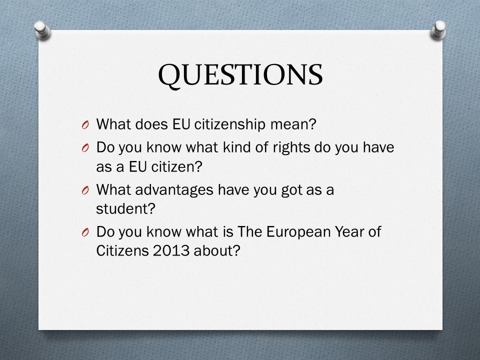QUESTIONS What does EU citizenship mean