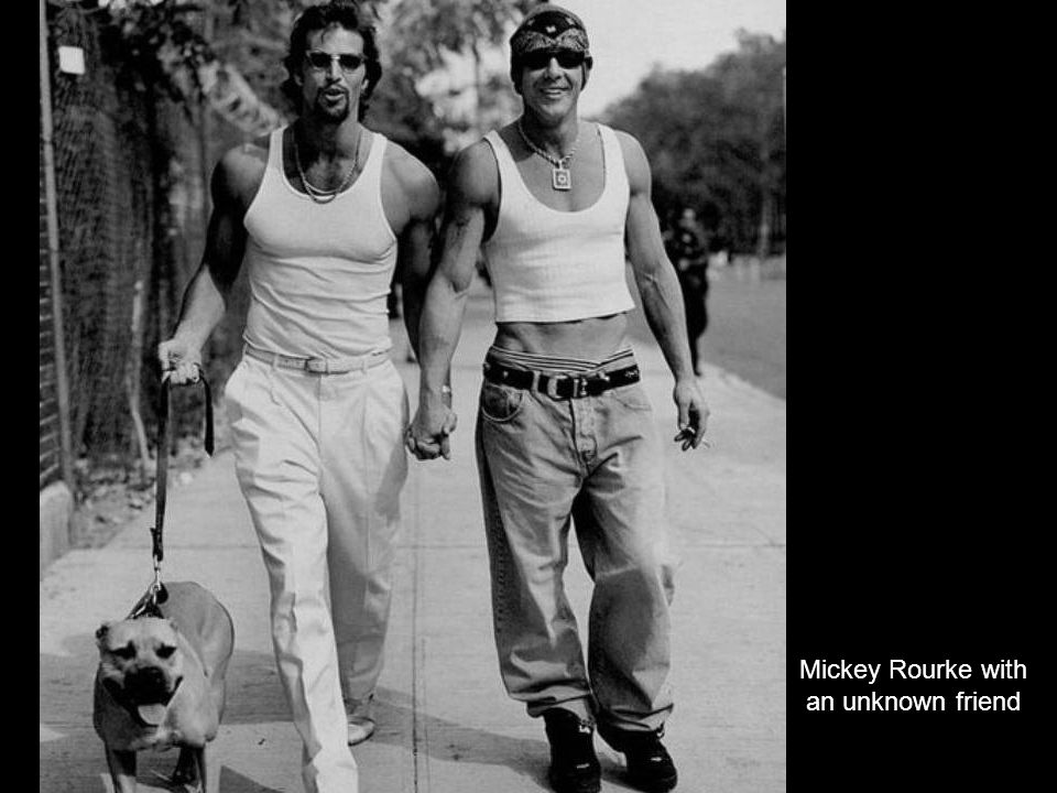 Mickey Rourke with an unknown friend