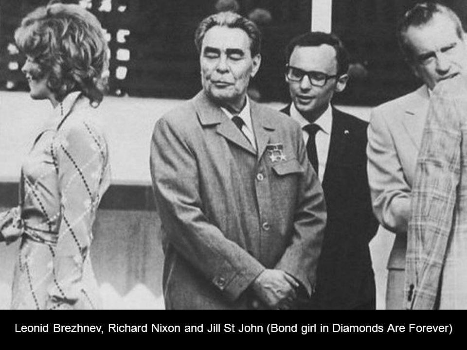 Leonid Brezhnev, Richard Nixon and Jill St John (Bond girl in Diamonds Are Forever)
