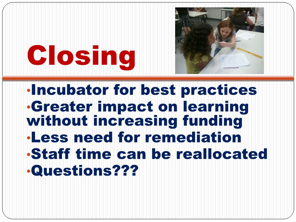 Closing Incubator for best practices