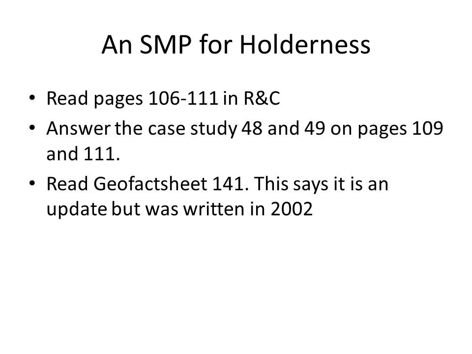 An SMP for Holderness Read pages 106-111 in R&C