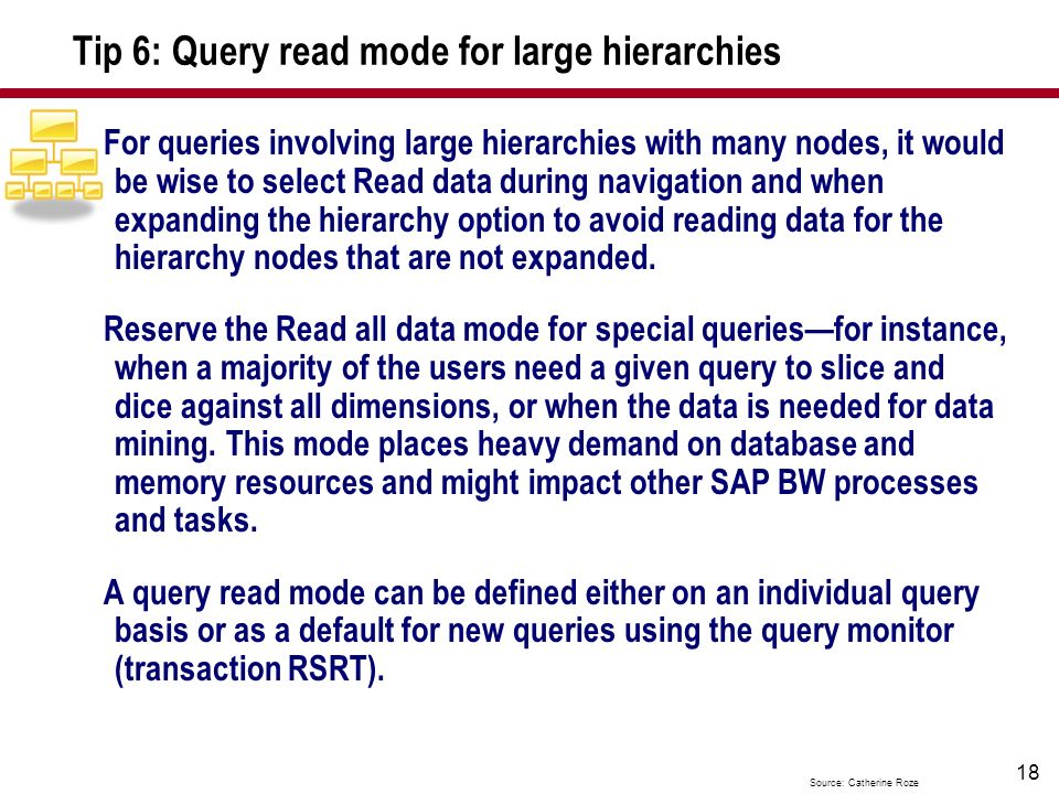 Tip 6: Query read mode for large hierarchies
