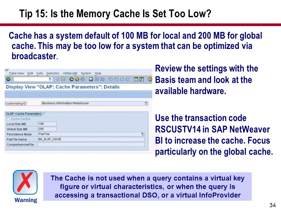 Tip 15: Is the Memory Cache Is Set Too Low