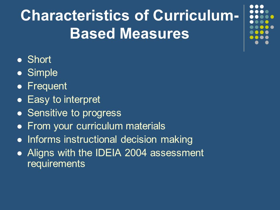 Characteristics of Curriculum-Based Measures