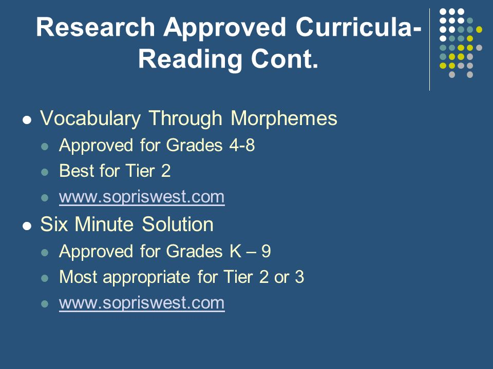 Research Approved Curricula- Reading Cont.
