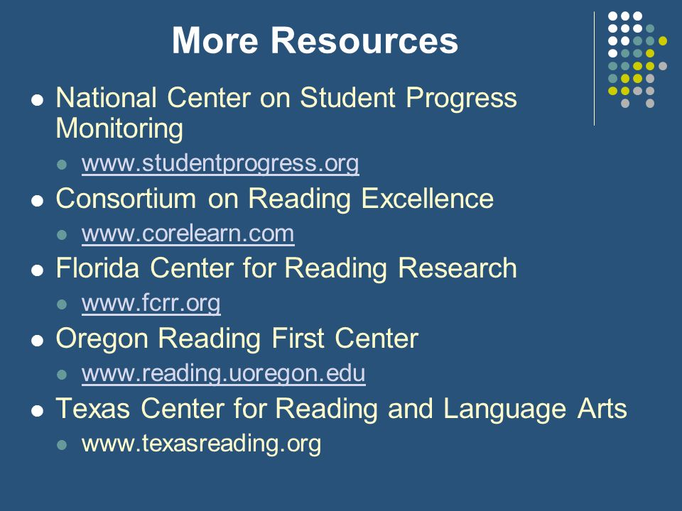 More Resources National Center on Student Progress Monitoring