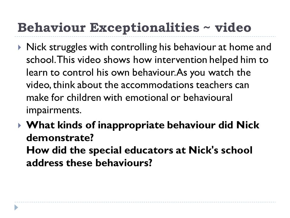Behaviour Exceptionalities ~ video
