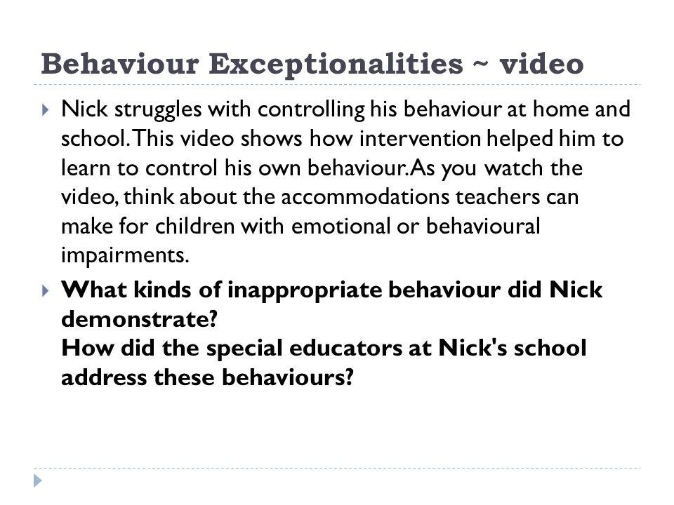 Behaviour Exceptionalities ~ video