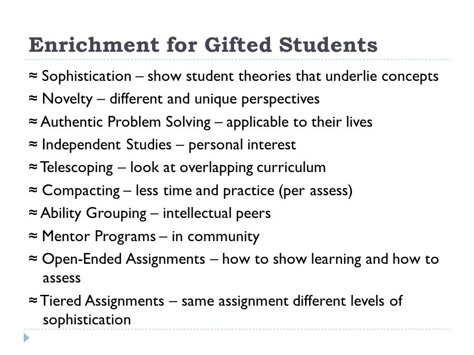 Enrichment for Gifted Students