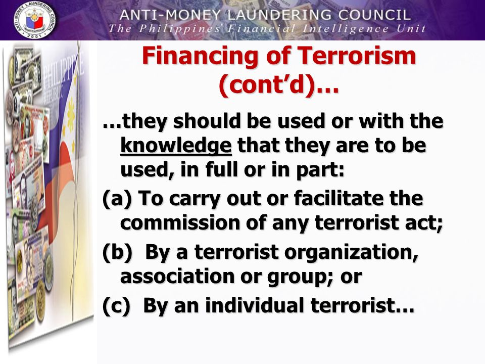 Financing of Terrorism (cont'd)…