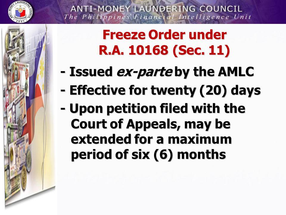 Freeze Order under R.A. 10168 (Sec. 11)