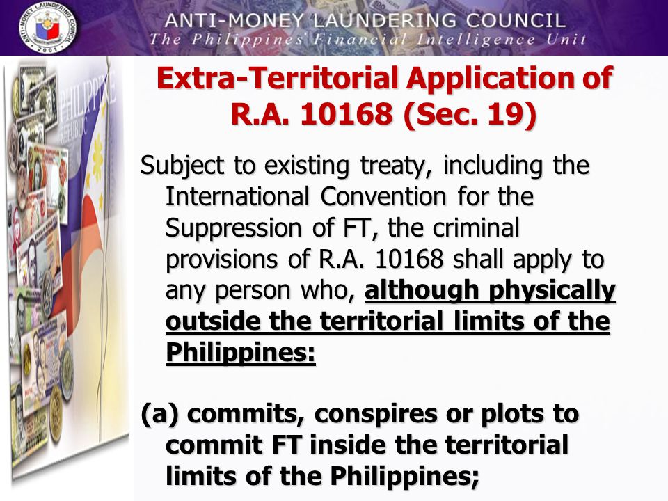 Extra-Territorial Application of R.A. 10168 (Sec. 19)