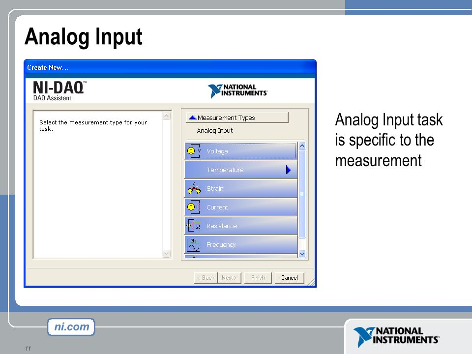Analog Input Analog Input task is specific to the measurement