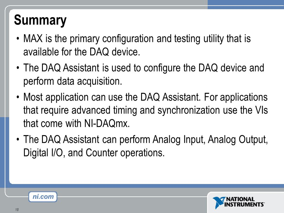 Summary MAX is the primary configuration and testing utility that is available for the DAQ device.