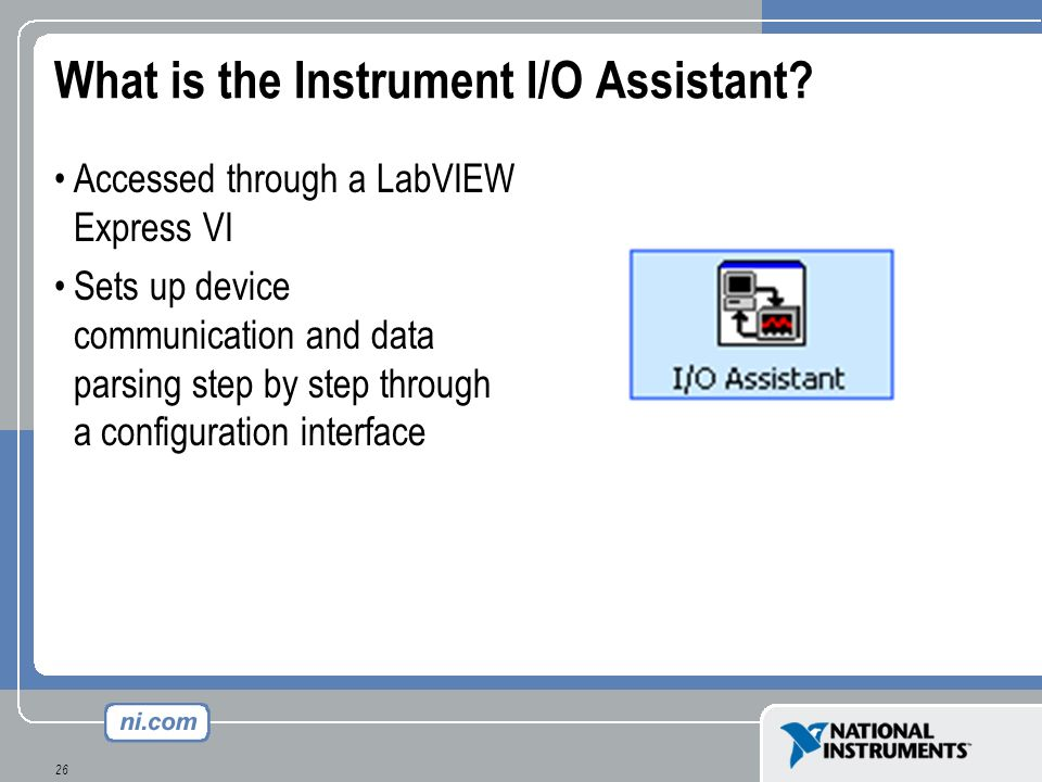 What is the Instrument I/O Assistant
