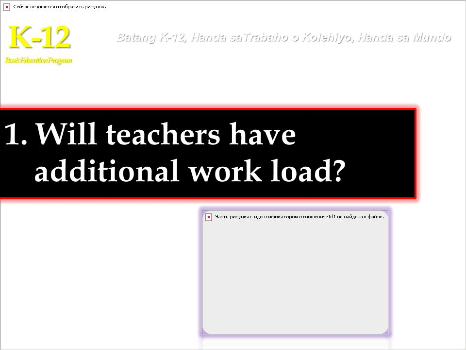 1. Will teachers have additional work load