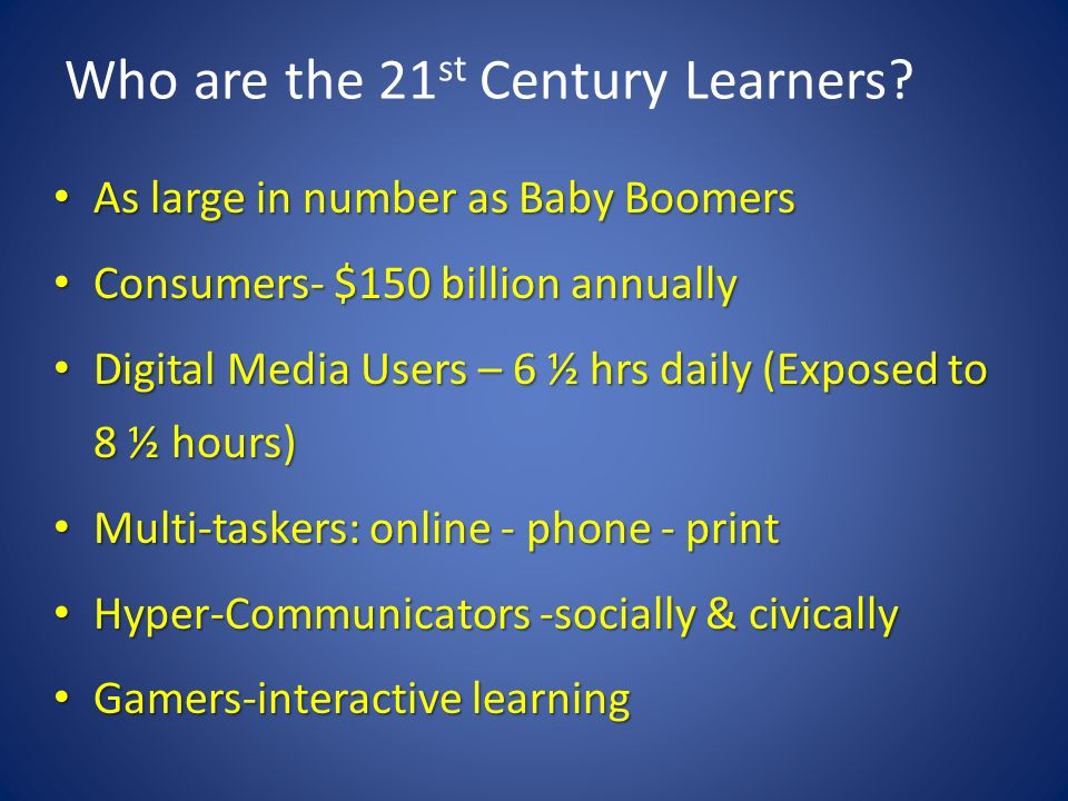 Who are the 21st Century Learners