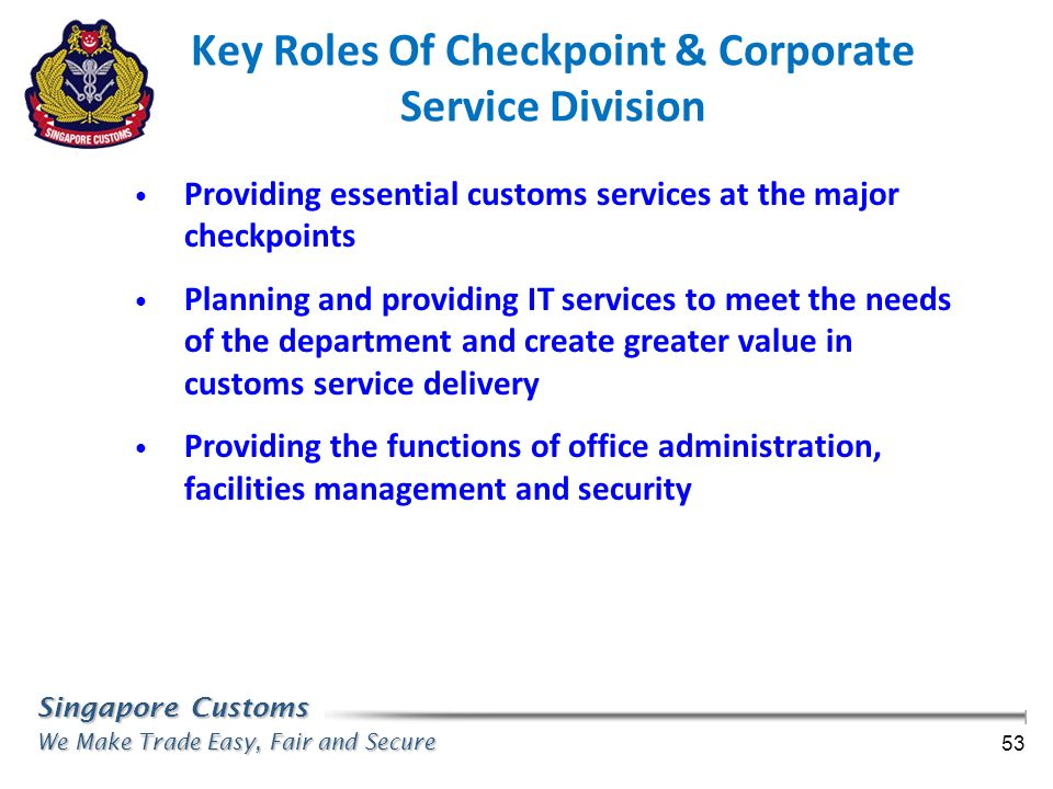 Key Roles Of Checkpoint & Corporate Service Division