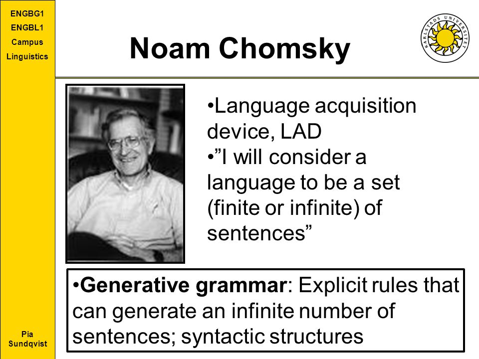 Noam Chomsky Language acquisition device, LAD