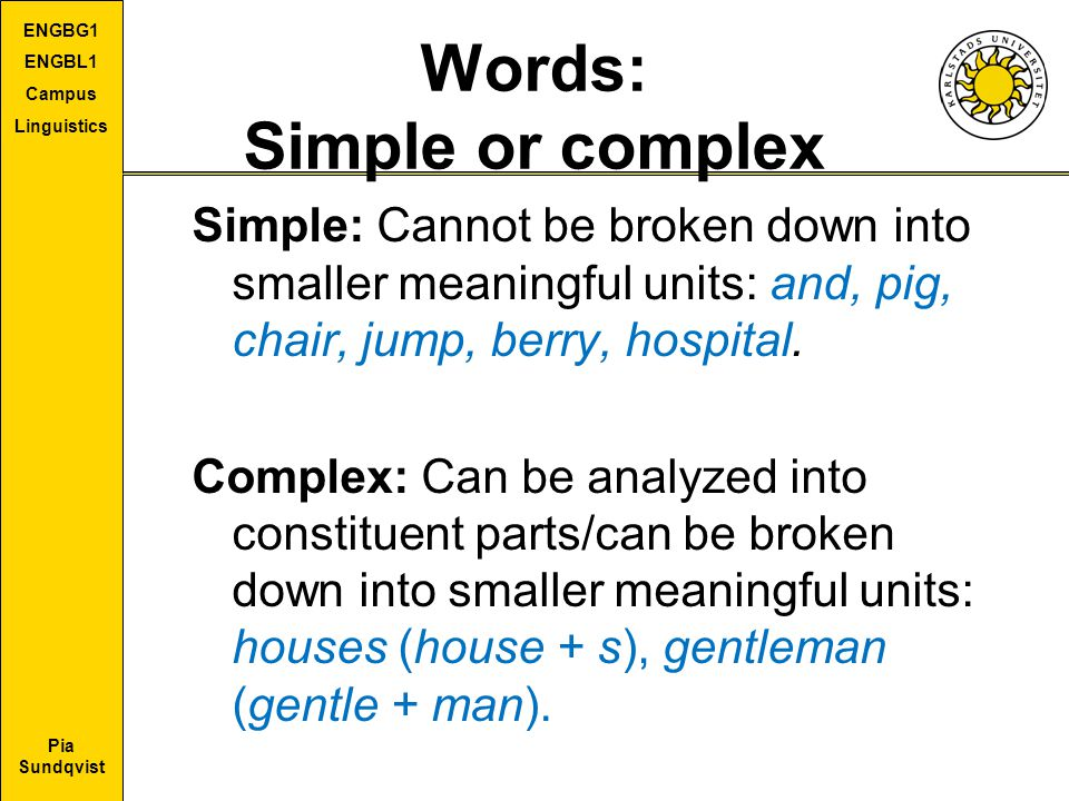 Words: Simple or complex