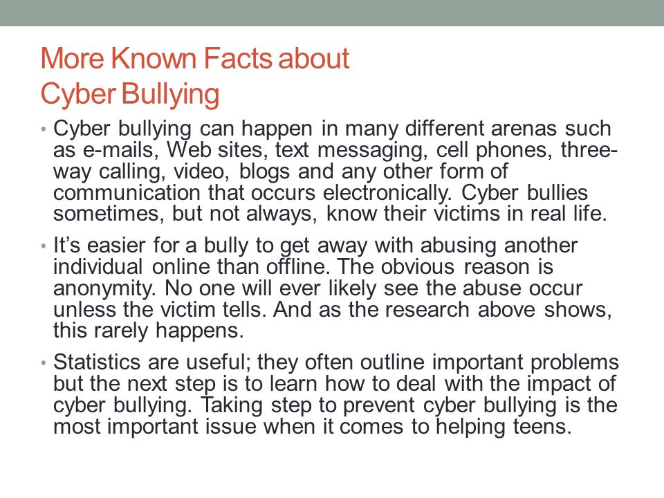 More Known Facts about Cyber Bullying