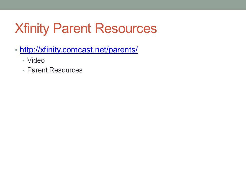 Xfinity Parent Resources