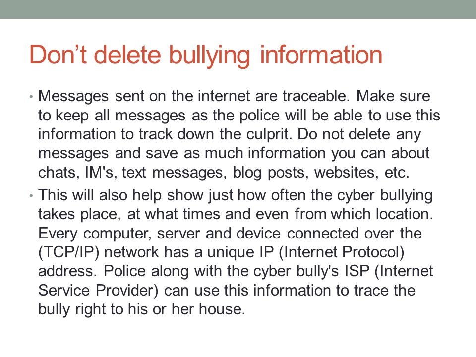 Don't delete bullying information