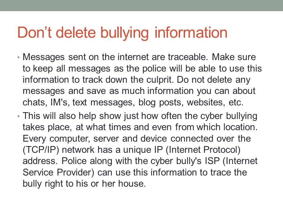 Don't delete bullying information