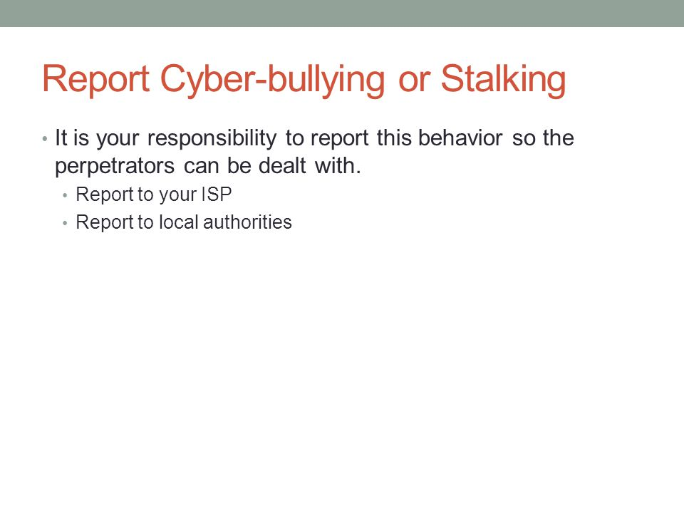 Report Cyber-bullying or Stalking