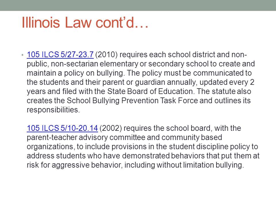 Illinois Law cont'd…