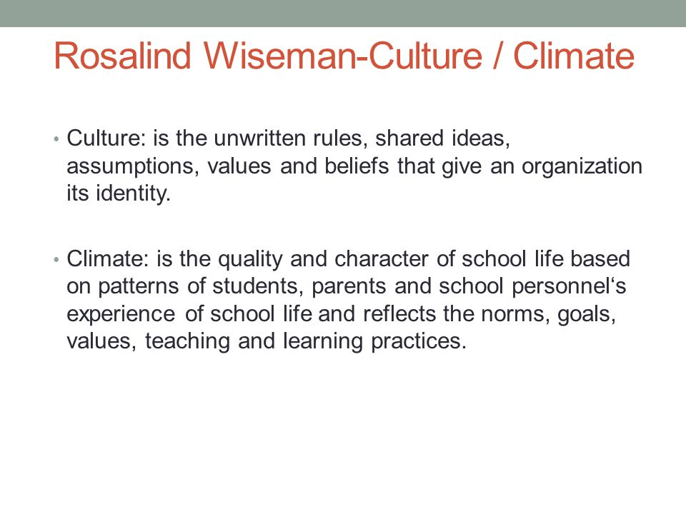 Rosalind Wiseman-Culture / Climate