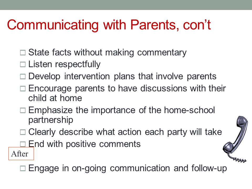 Communicating with Parents, con't