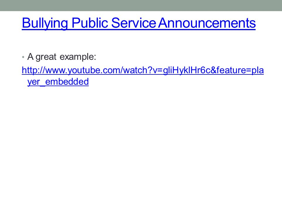 Bullying Public Service Announcements