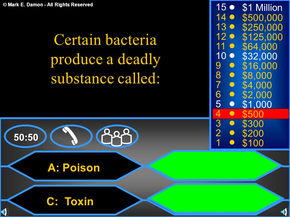 Certain bacteria produce a deadly substance called: