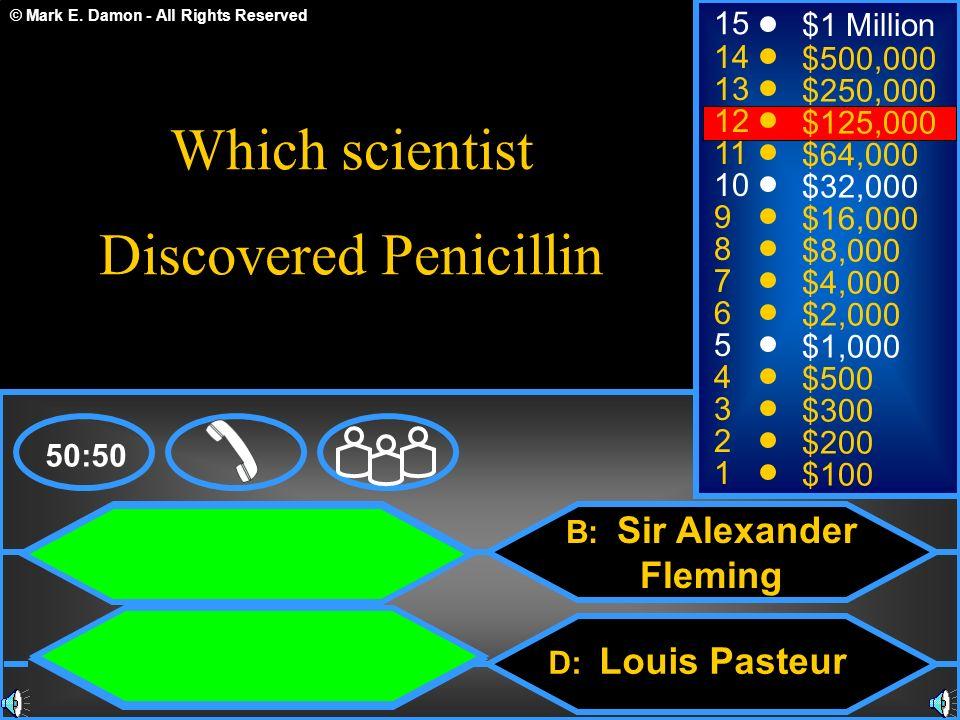 B: Sir Alexander Fleming