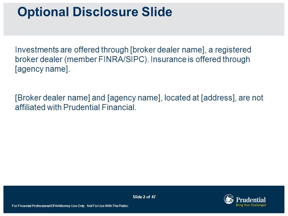 Optional Disclosure Slide